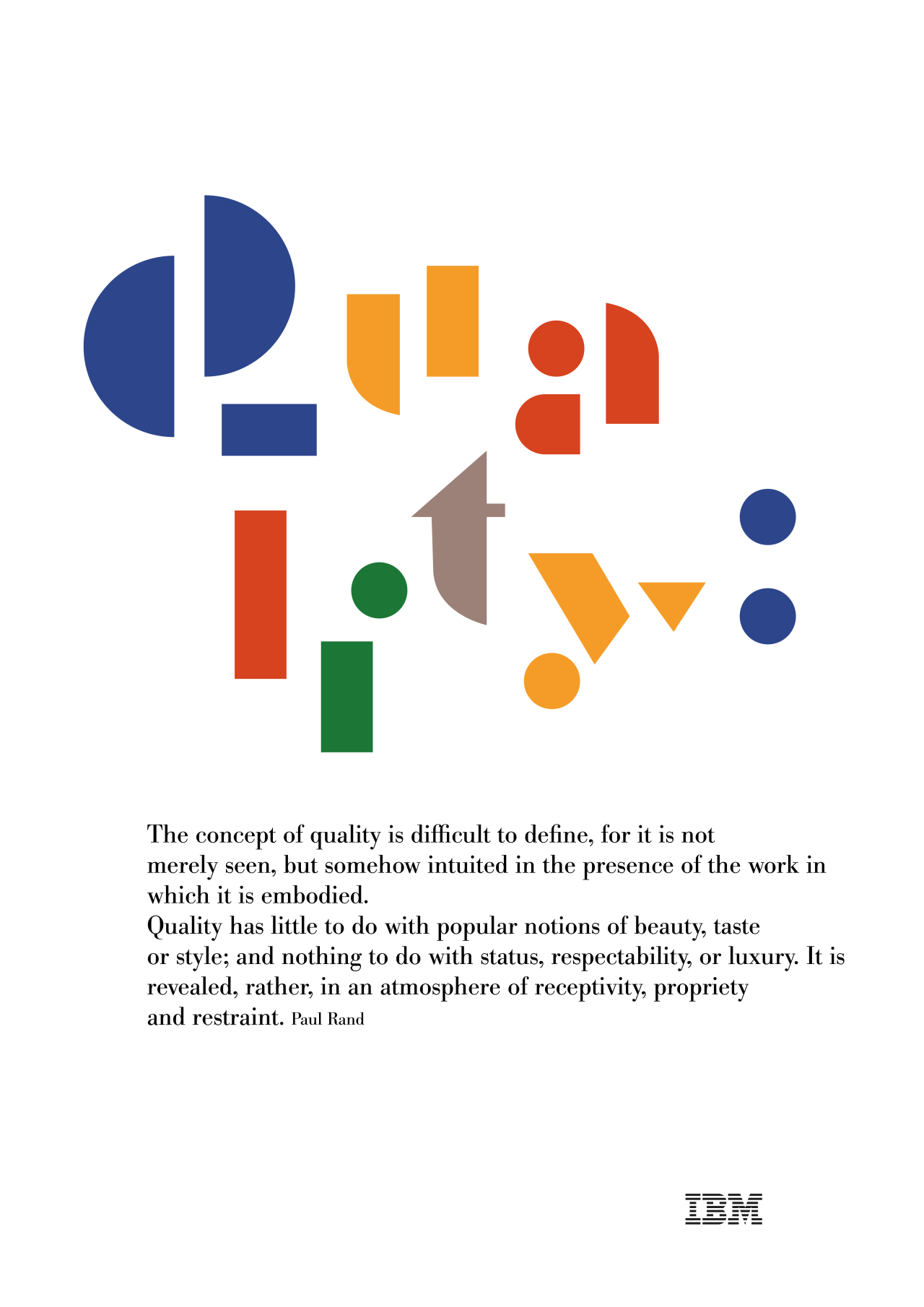 Paul Rand, of course. History design, Ibm design, Lettering