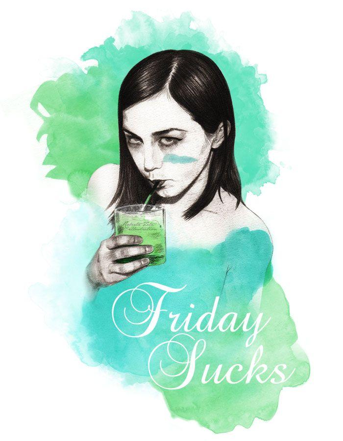 Friday Sucks, party, drink, fun