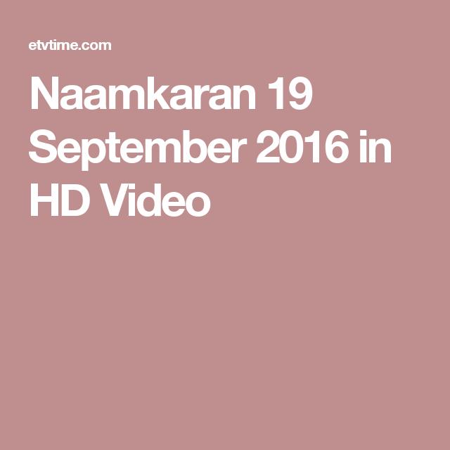 Naamkaran 19 September 2016 in HD Video
