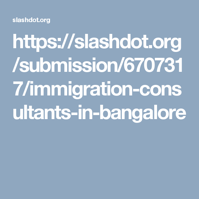 Pin By Immigration Consultants In Bangalore On Immigration