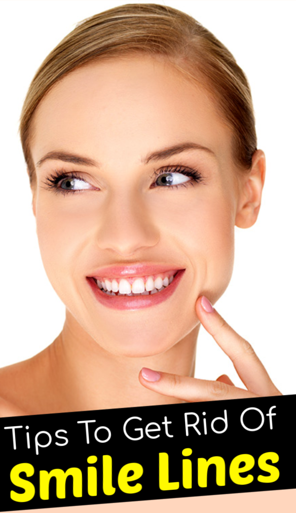 Tips to get rid of smile lines Tips To Get Rid Of Smile Lines