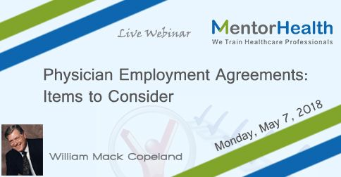 We will review the various elements of the physician employment