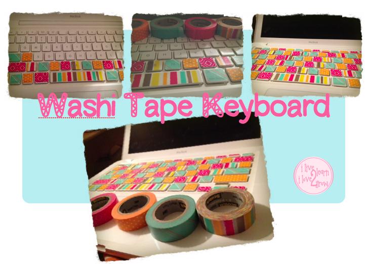 ilive2learn ilove2grow: Made It Monday- Washi Tape Keyboard