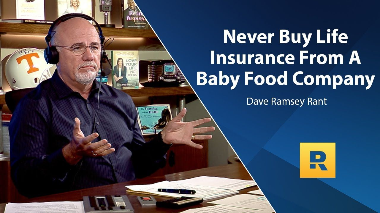 Never buy life insurance from a baby food company dave
