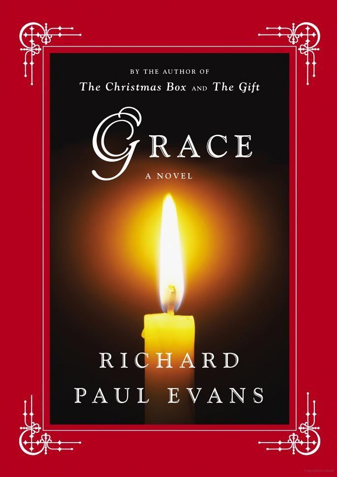 Grace: A Novel - Richard Paul Evans - Google Books