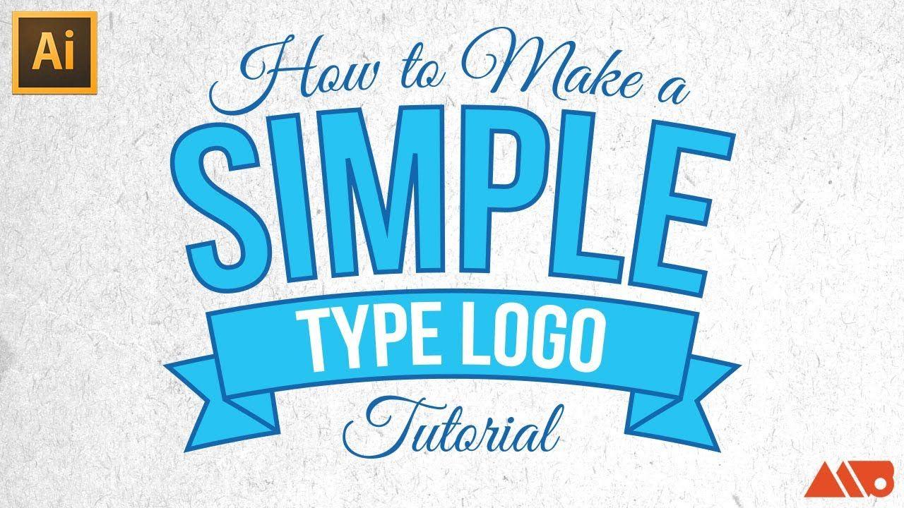 Adobe Illustrator Tutorial Howto Make a Simple Type Logo