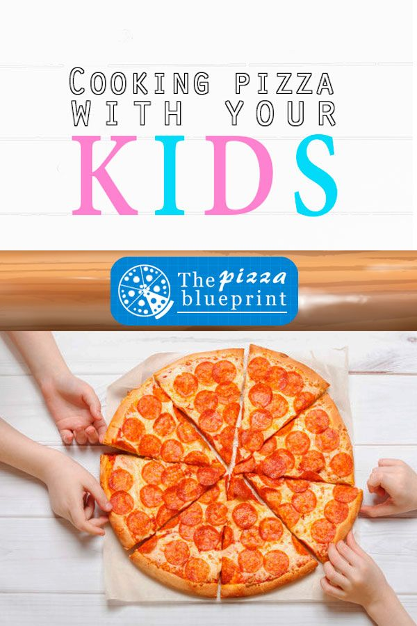 Cooking Pizza With Your Kids Making pizza with your kids can be a wonderful bonding experience but what kind of preparations do you need What pizza can you make Have a fe...