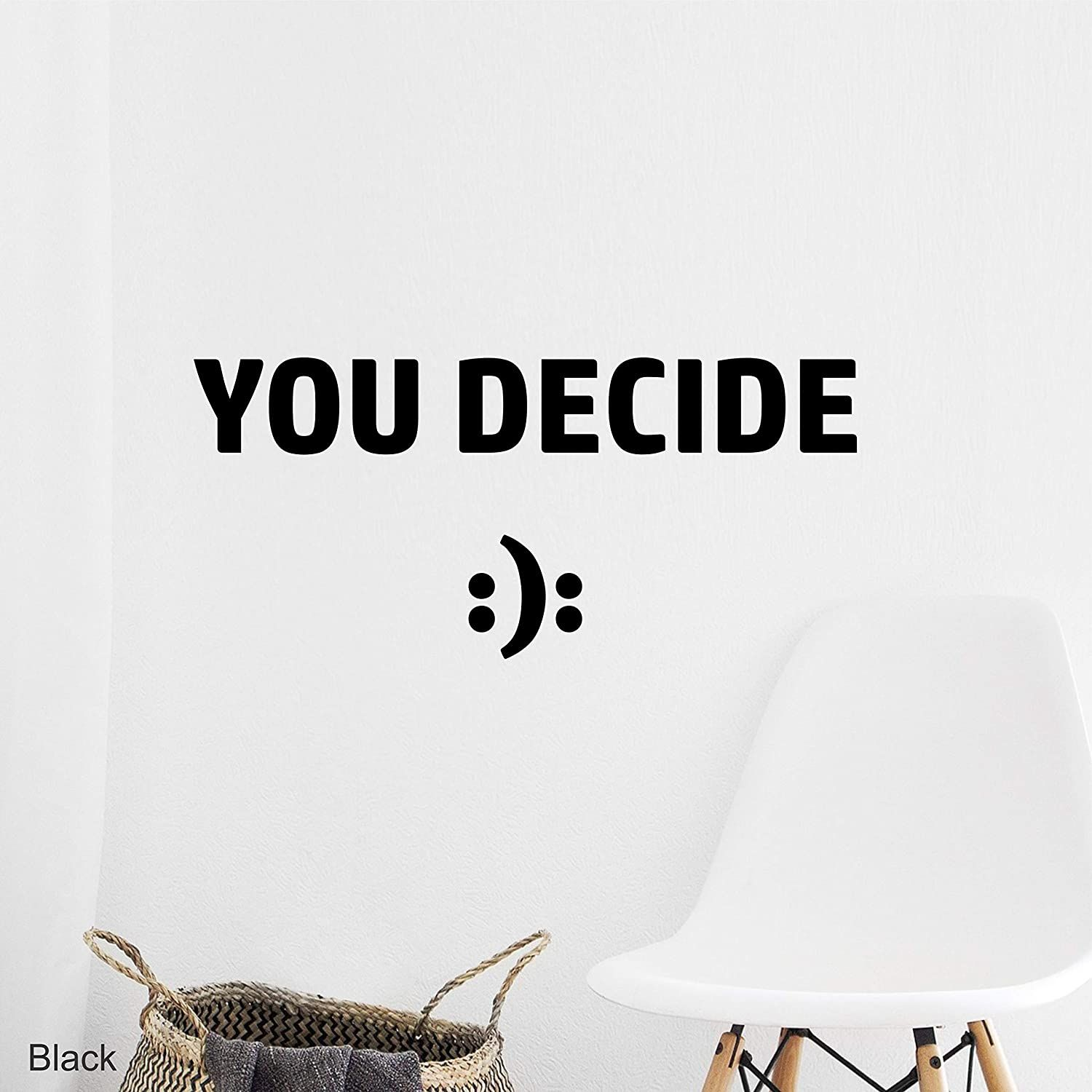 You Decide Short Quote Wall Decal - Light Brown