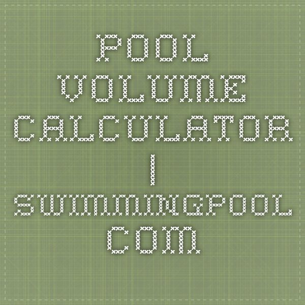 Pool Volume Calculator Swimmingpool Com Pool Calculator Words Geometric Formulas