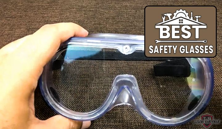 Best safety glasses and goggles in 2020 safety goggles