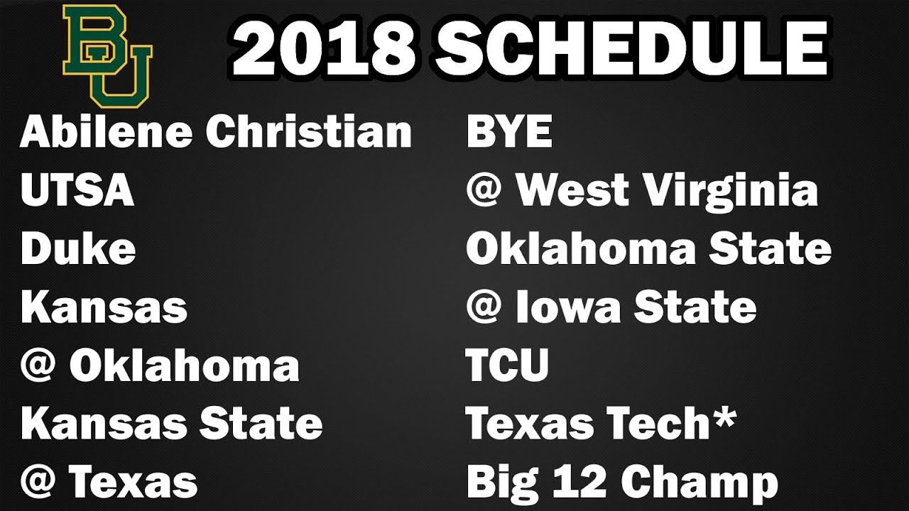 Baylor 2018 Football Schedule Preview I think we're