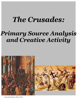 The Crusades Primary Source Analysis and Creative ...