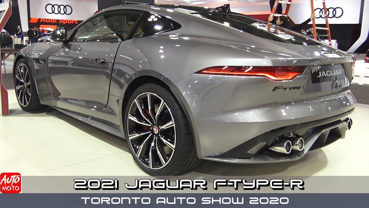 2021 Jaguar F Type R Exterior And Interior Toronto Auto Show 2020 In 2020 Jaguar F Type Jaguar Jaguar X