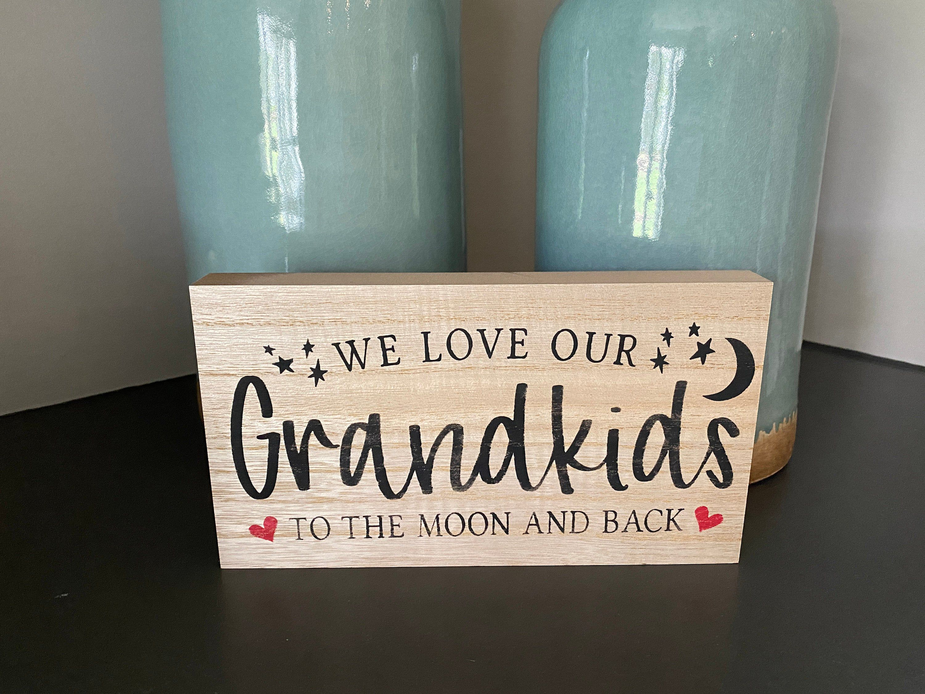 Download We Love Our Grandkids To The Moon And Back Wood block sign ...