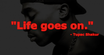 Tupac Quotes Life Goes On | Tupac quotes | Tupac quotes