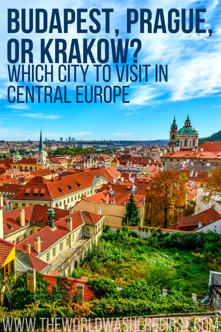 budapest or prague or krakow: which city to visit