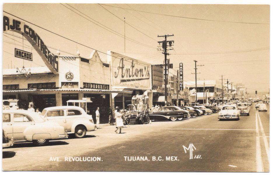 Tijuana el siglo pasado.
