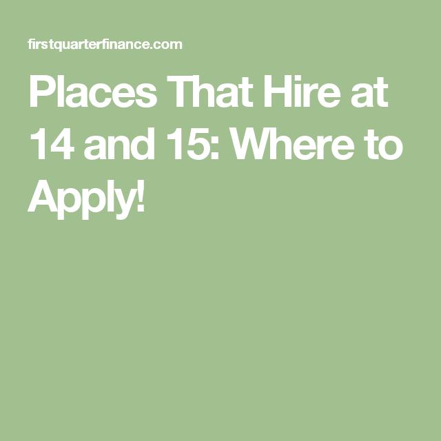 jobs places hire teens random job kid social firstquarterfinance theaters restaurants etc retail money