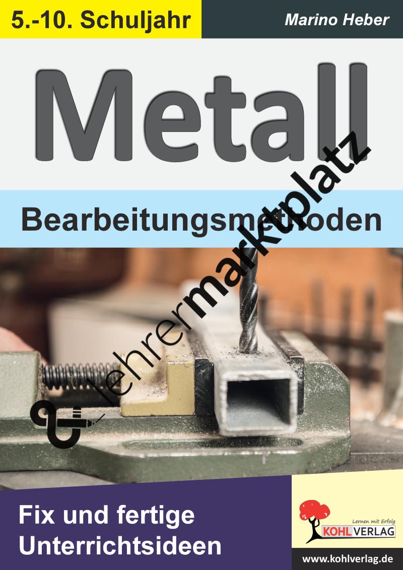 Metall Bearbeitungsmethoden Unterrichtsmaterial In Den Fachern Kunst Technik Unterricht Ideen Unterrichtsmaterial Und Hauswirtschaft