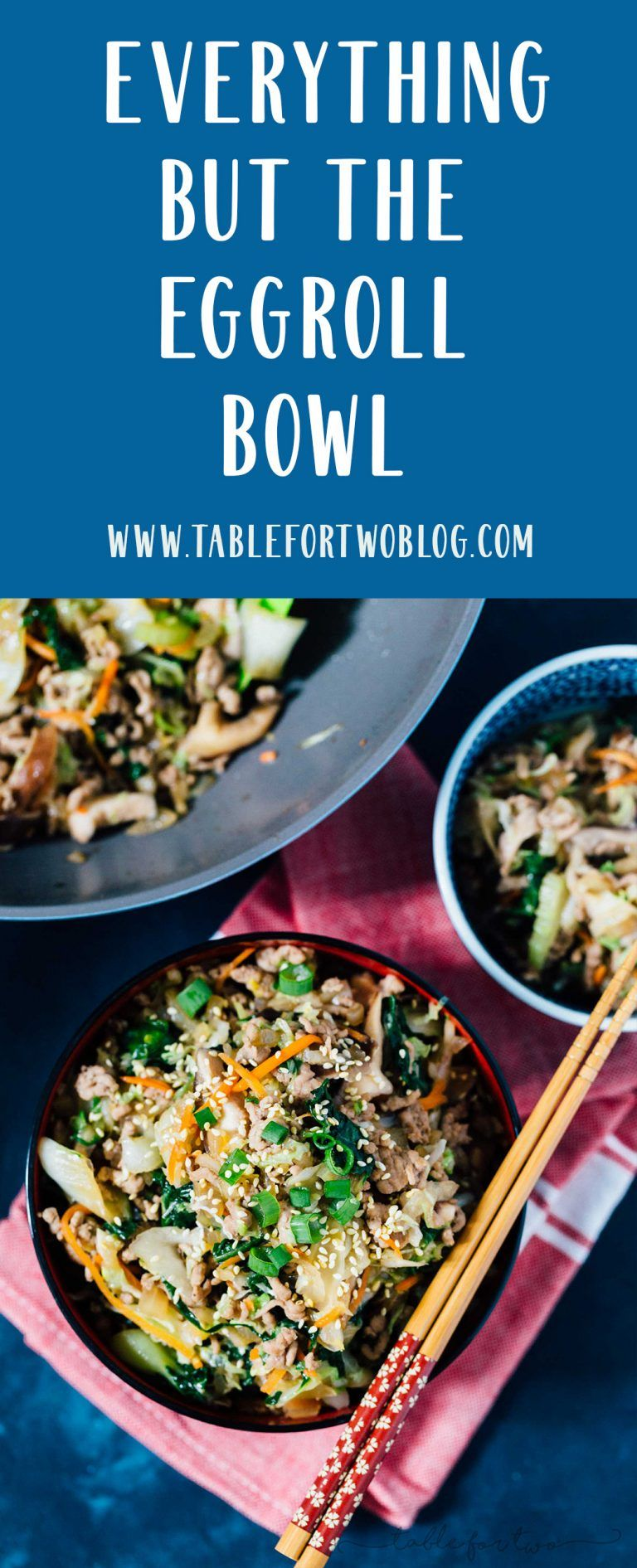 An eggroll in a bowl is your key to have all the eggroll filling you want! #eggrollbowl #eggroll #tablefortwoblog #chinesefood #asiancooking #eggrollinabowl