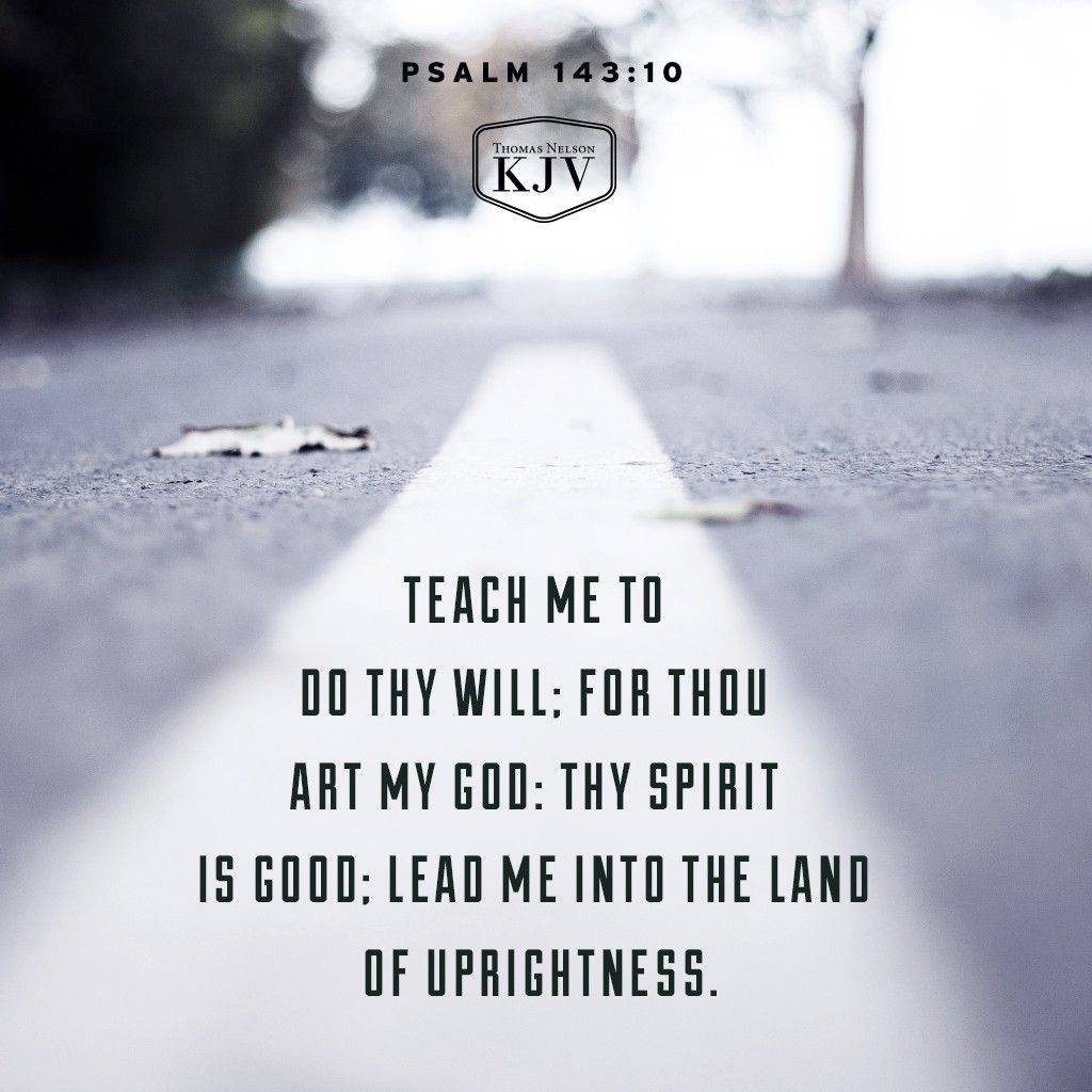 KJV Verse Of The Day: Psalm 143:10