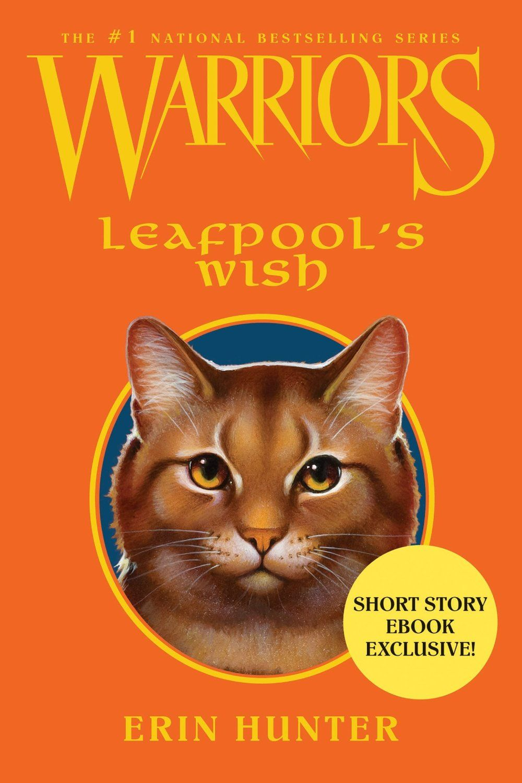 Warriors: Leafpool's Wish  by Erin Hunter ($7.01)
