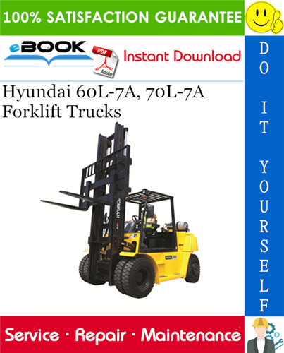 Hyundai 60l 7a 70l 7a Forklift Trucks Service Repair Manual In 2020 Repair Manuals Forklift Hyundai