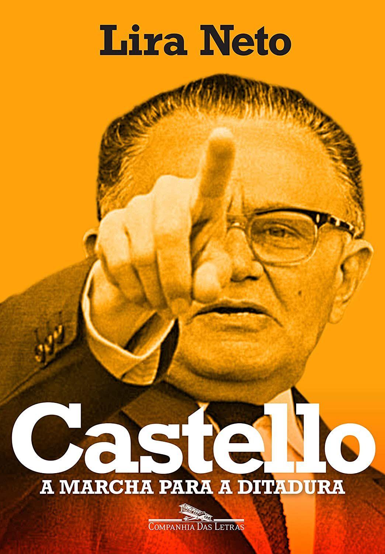 Castello A Marcha Para A Ditadura Livros Na Amazon Brasil