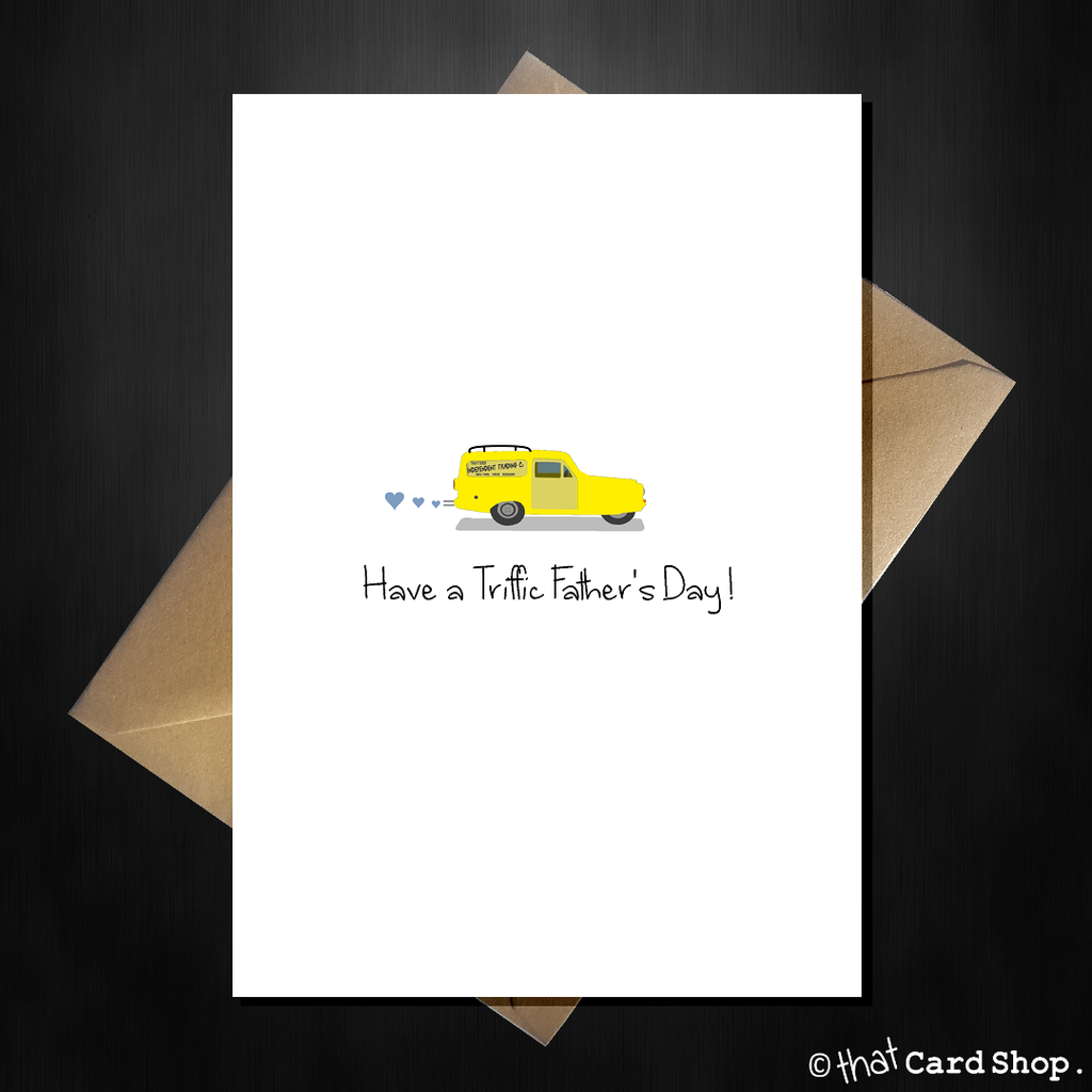 Only Fools And Horses Funny Fathers Day Card Have A Triffic Father S Day Funny Fathers Day Funny Fathers Day Card Father Humor