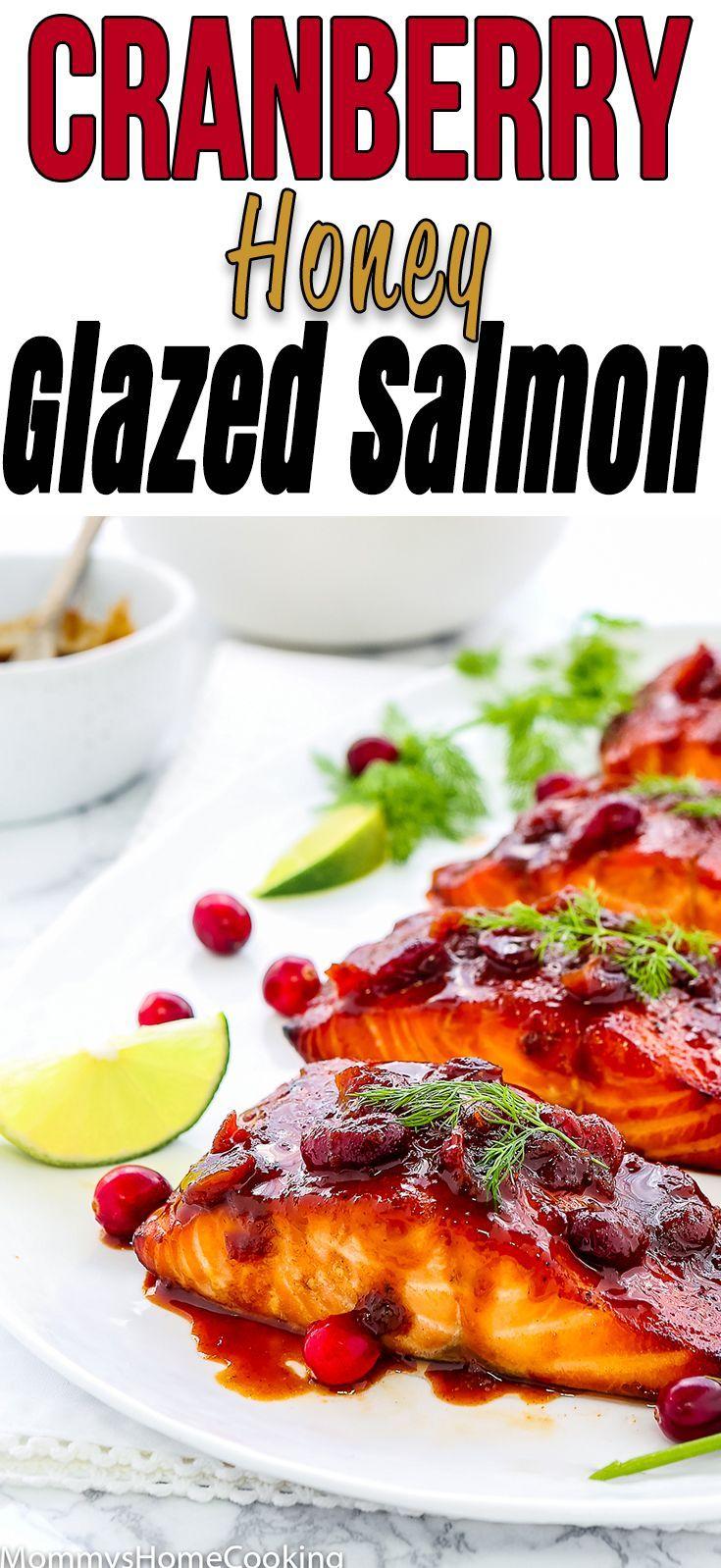 Cranberry Honey Glazed Salmon Recipe