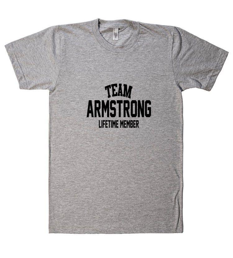 Team Name Lifetime Member T-Shirt ARMSTRONG