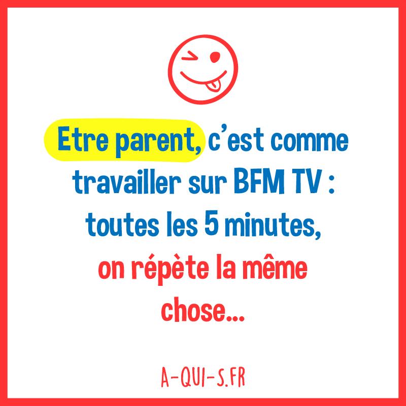 Blague Parents Enfants Humour Etre Parent C Est Comme Humour Maman Humour Etre Parent