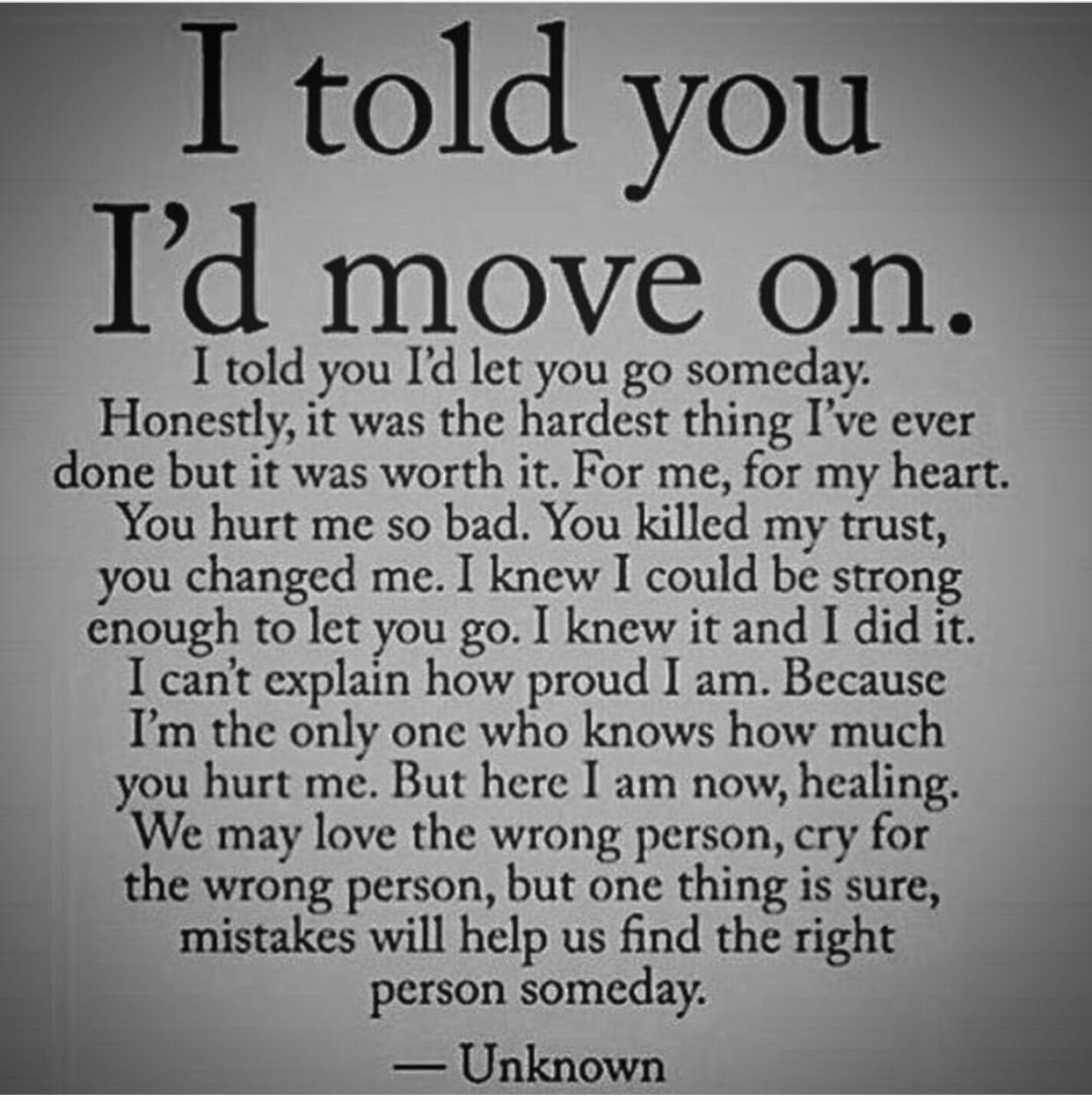 Quotes About Moving Away I'm Glad I Found The Right Guy Quotes  Pinterest  Betrayal