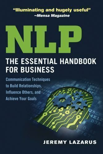 NLP: The Essential Handbook for Business: Communication ...