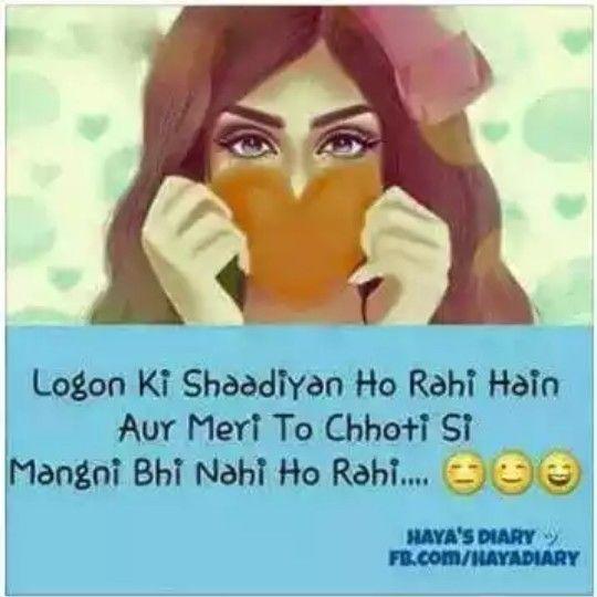 Hahahaha ... Abi Mera Tym Nae Hai ... Shadi Karne Ka