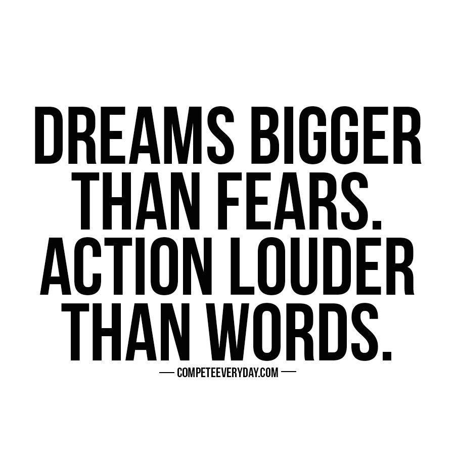 Motivational quotes dream quotes dream big quotes action quotes - Dreams Bigger Than Fears Actions Louder Than Words You Have The Power To Write Anthony Joshuaamazing Quotesinspiring
