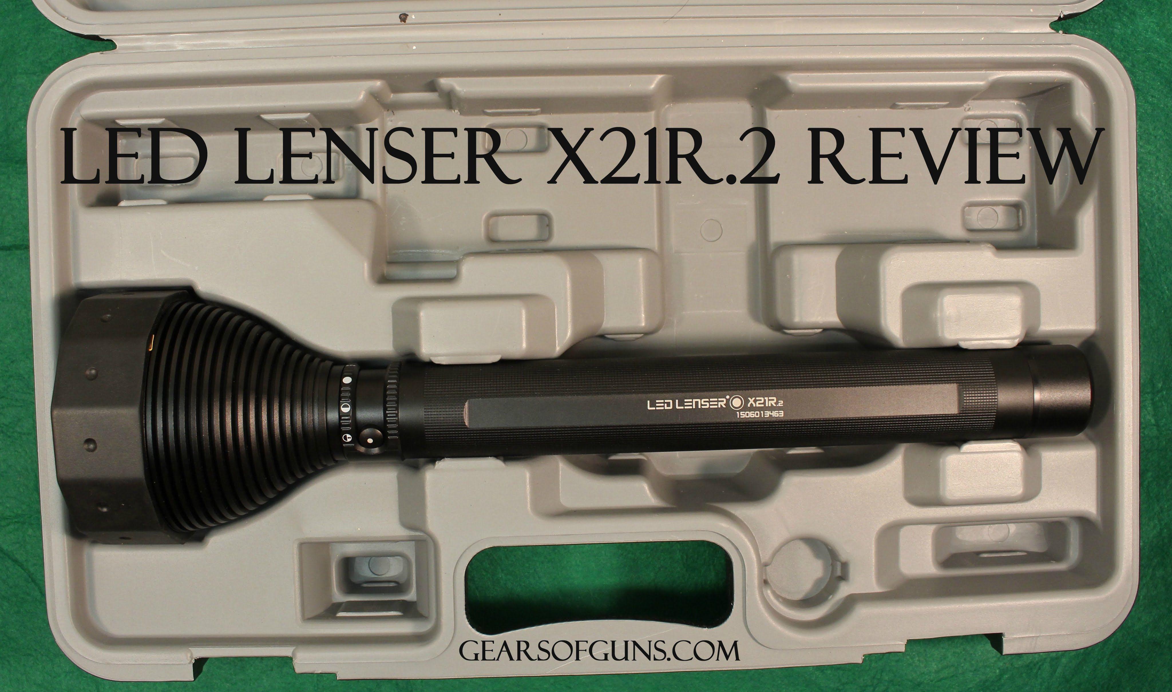Led Lenser X21r 2 Review Reviews Pinterest Flashlight Led