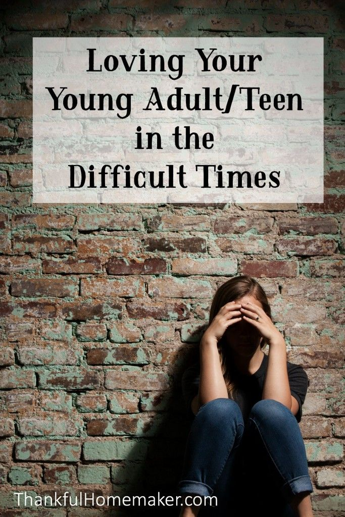 Photo of Loving Your Young Adult/Teen Child in the Difficult Times