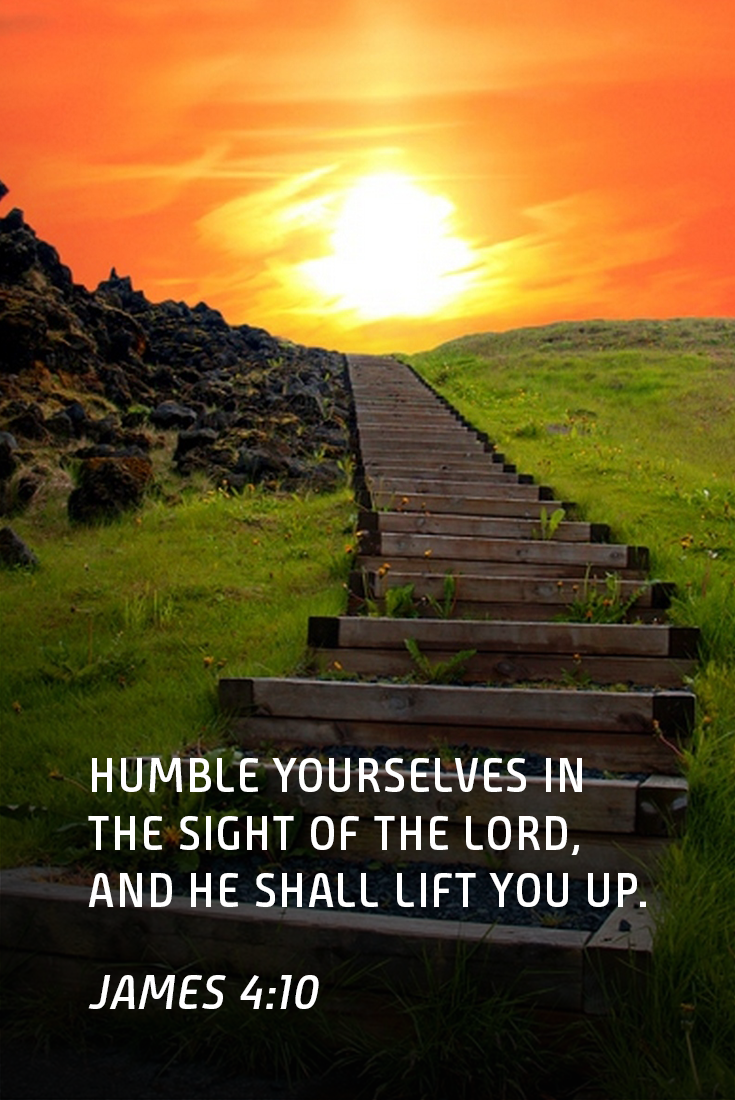 Humble yourselves in the sight of the #Lord, and he shall lift you up. #James 4:10 (#KJV) #BibleVerses #God #Jesus #Christ…   Humble yourself,  Lord, Christian walk