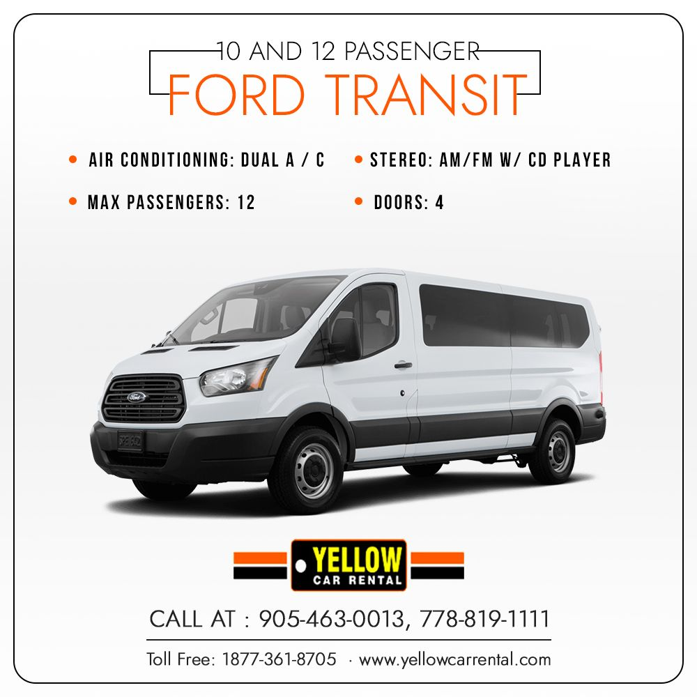 Reserve Our 10 And 12 Passenger Ford Transit Ford Transit Yellow Car Pickup Car