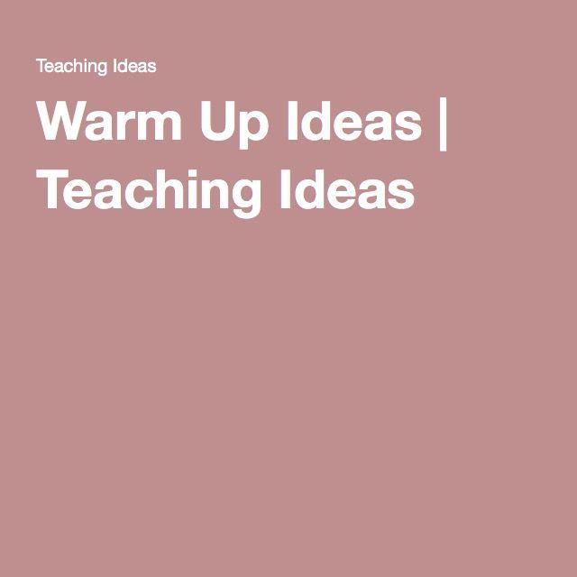Warm Up Ideas | Teaching Ideas
