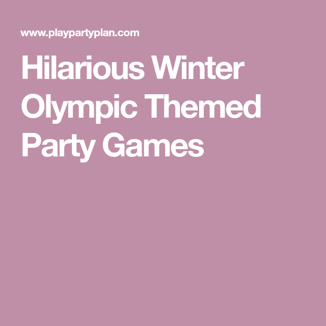 Hilarious Winter Olympic Themed Party Games
