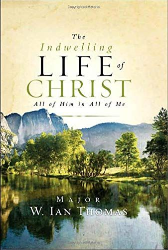 DOWNLOAD PDF The Indwelling Life of Christ All of Him in All of Me Free Epub/MOBI/EBooks ...