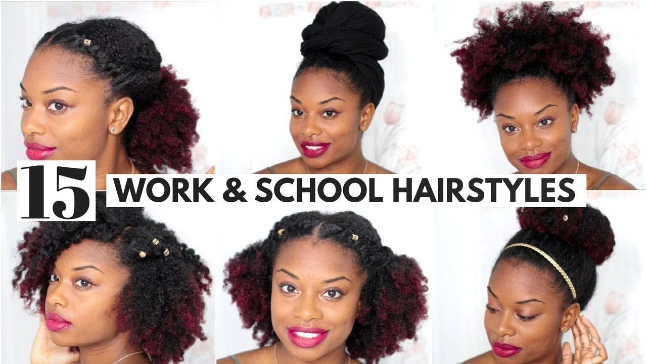 Natural Hairstyles For Work 15 Easy Natural Hairstyles For Work And Back To School Video