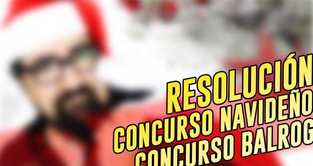 rteoResolución concurso navideño / concurso Balrog | el mono vapeador