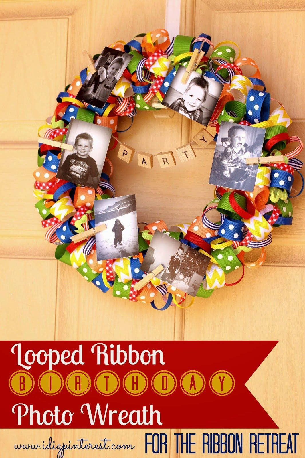 Photo of Looped Ribbon Birthday Photo Wreath (I Dig Pinterest and I Did it Too!)