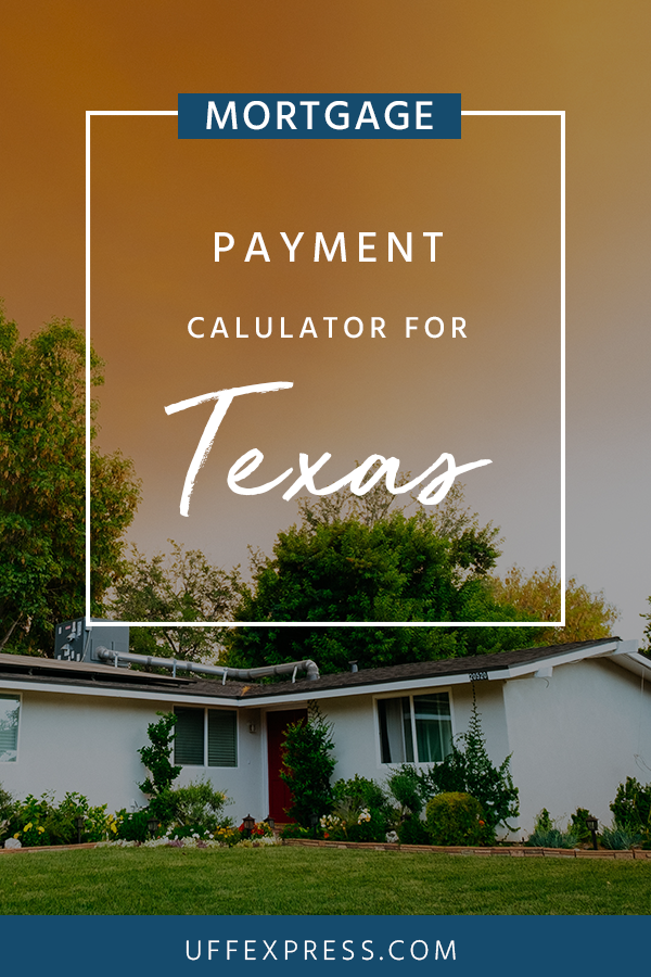 Texas Mortgage Payment Calculator Mortgage Payment Calculator Mortgage Payment Mortgage