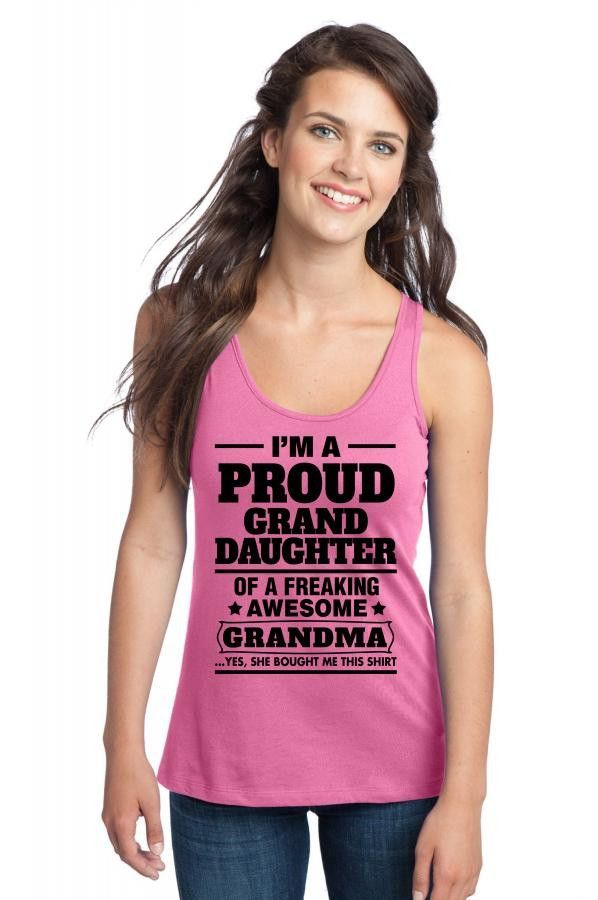 Proud Granddaughter Of A Freaking Awesome Grandma Racerback Tank