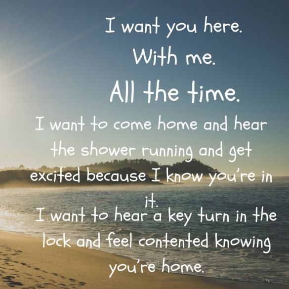 Time To Go Home Quotes: Those Are The Things That Matter. Good Morning Love Quotes