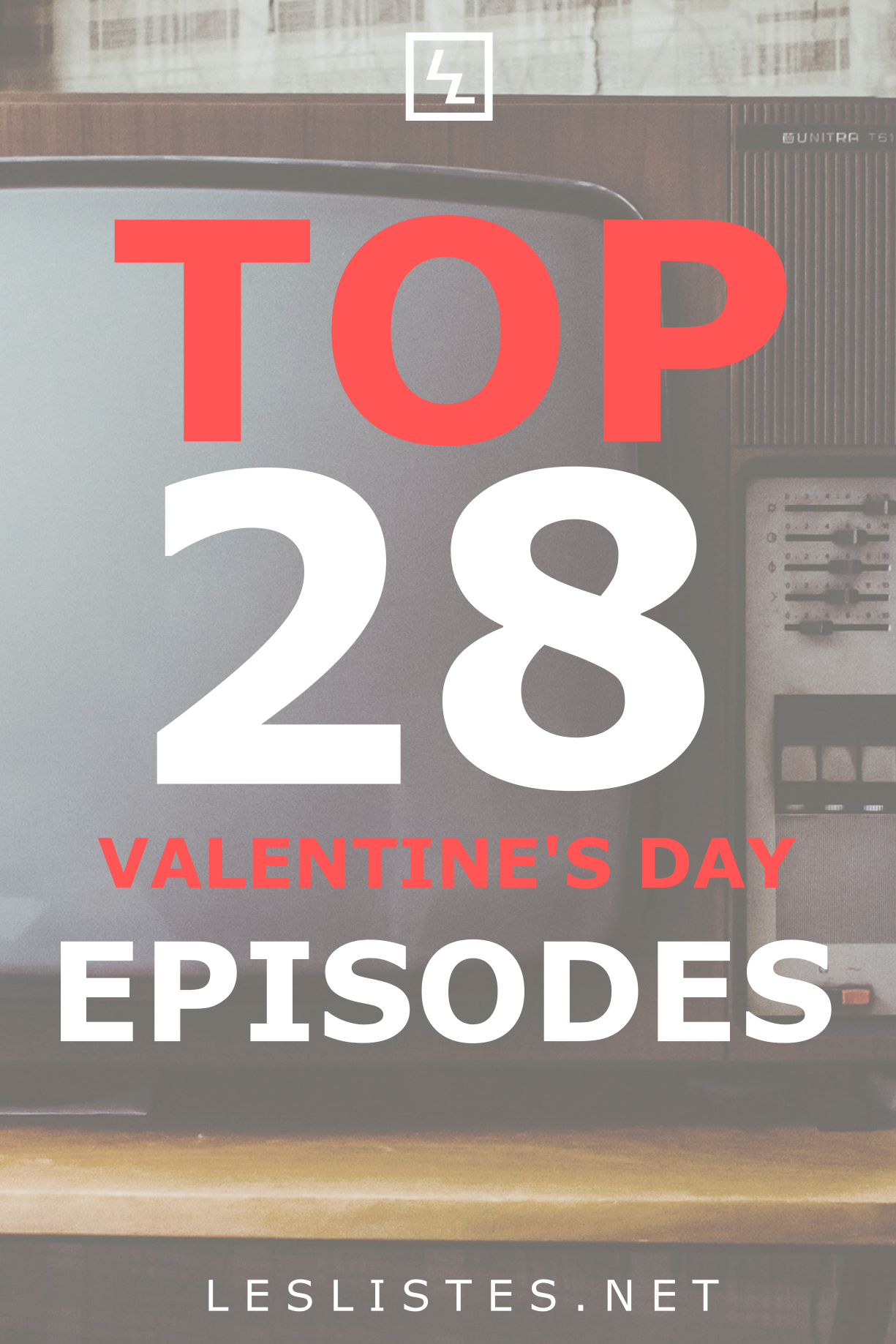 Valentine S Day Can Be Pretty Stressful One Way To Help Is To Watch Tv Check Out The Top 28 Valentines Day Episod Silly Love Songs Tv Shows Favorite Tv Shows